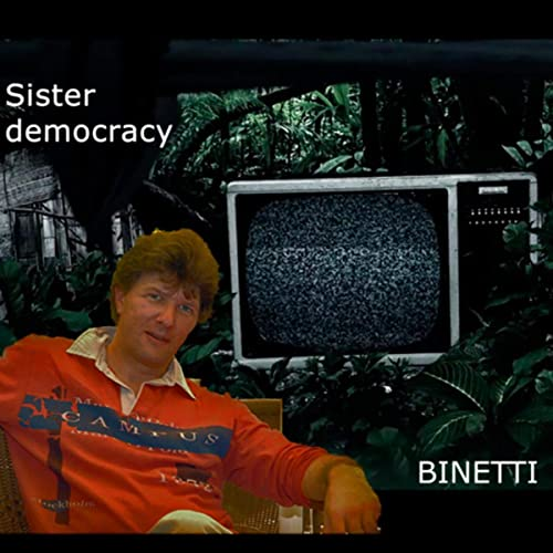87f21c63143a9 Sister Democracy by JC BINETTI & J LEMAY & Tyler SELPH & Kathy ...