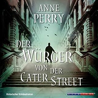 Der Würger von der Cater Street     Inspector Pitt 1              Autor:                                                                                                                                 Anne Perry                               Sprecher:                                                                                                                                 Karl-Heinz Tafel                      Spieldauer: 5 Std. und 16 Min.     91 Bewertungen     Gesamt 4,3