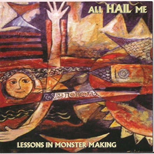 All Hail Me