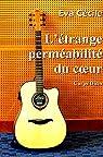 L'étrange perméabilité du coeur par Cécile