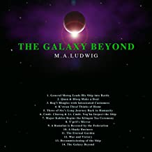 The Galaxy Beyond: A Composer's Tribute to Star Trek: The Experience
