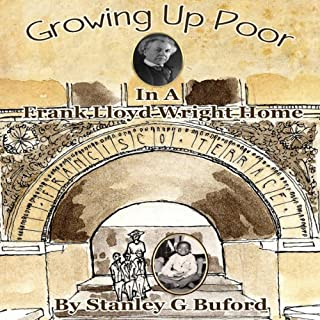 Growing Up Poor in a Frank Lloyd Wright Home audiobook cover art