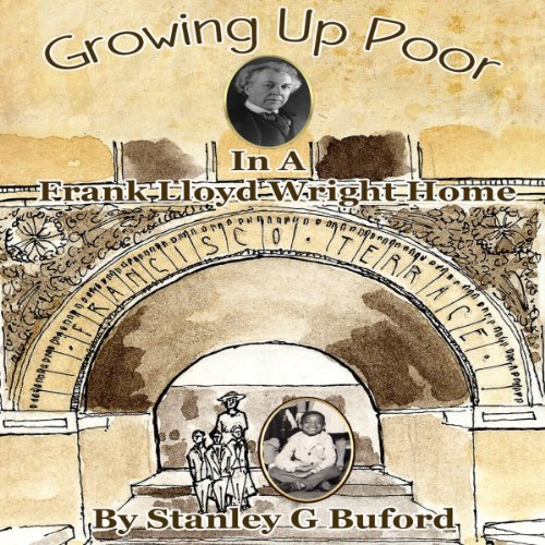 Growing Up Poor in a Frank Lloyd Wright Home cover art