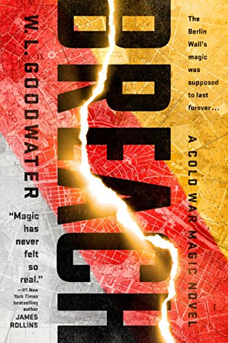 Breach (Cold War Magic novel, A Book 1) (English Edition)