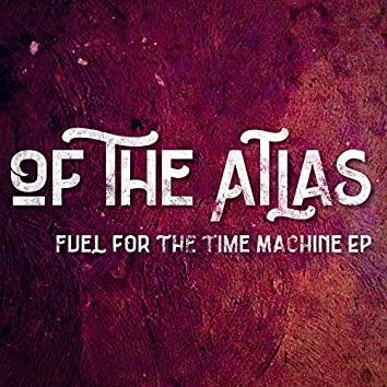 Fuel for the Time Machine EP