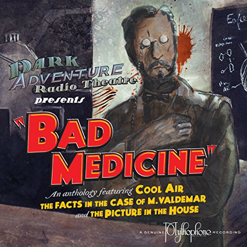 Bad Medicine                   By:                                                                                                                                 H.P. Lovecraft,                                                                                        Edgar Allan Poe                               Narrated by:                                                                                                                                 H.P. Lovecraft Historical Society                      Length: 1 hr and 17 mins     20 ratings     Overall 4.8