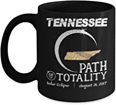 Total solar eclipse Mugs, Tennessee Path of totality 11 oz - 15 oz Ceramic Coffee mugs, Tea cups - Funny Gift for Family, Friend on August 08 21 2017