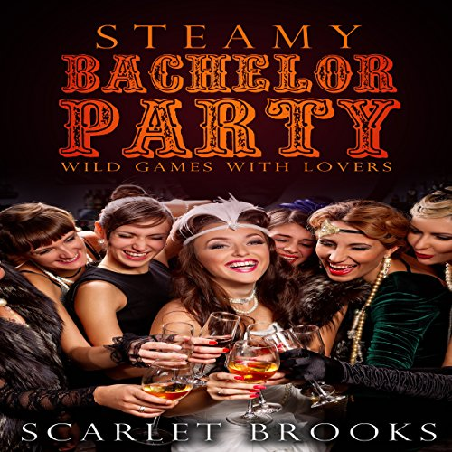 Steamy Bachelor Party audiobook cover art