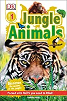 DK Readers L1: Jungle Animals: Discover the Secrets of the Jungle! (DK Readers Level 1)