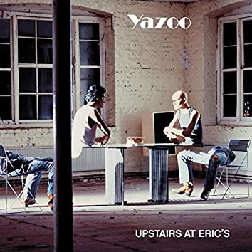 Upstairs at Eric's (2008 Remastered Version)