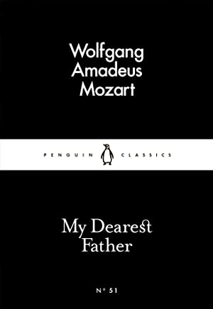 My Dearest Father (Penguin Little Black Classics) (English Edition)