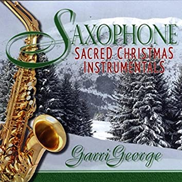Saxophone Sacred Christmas Instrumentals