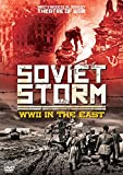 Soviet Storm: Wwii in the East/ [DVD]
