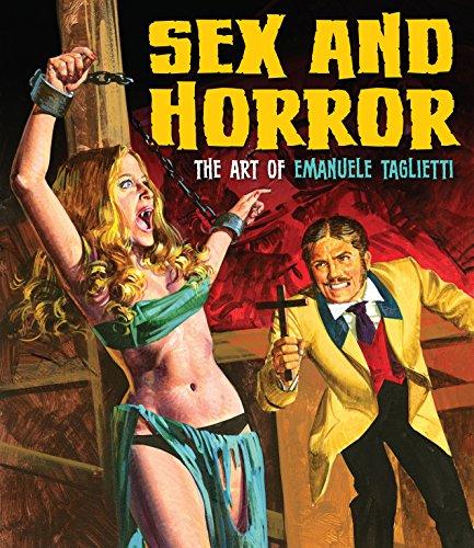 Sex and Horror: The Art of Emanuele Taglietti