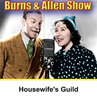 Burns & Allen: Housewife's Guild audiobook cover art