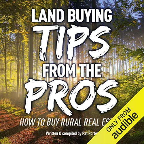 Land Buying Tips from the Pros audiobook cover art