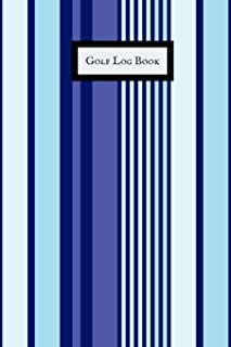 Golf Log Book: Portable Golfers Notebook| Golf Yardage pad| Scorecard Template Book |Tracking Sheets & Game stats Log| Golf Record Log & Lined notes sections