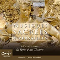 Sacred Music of Versailles by Les Pages & Les Chantres de Versailles