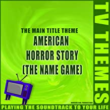 American Horror Story (The Name Game) - The Main Title Theme