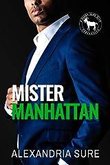 Mister Manhattan: A Hero Club Novel Kindle Edition