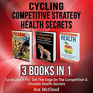Cycling, Competitive Strategy, and Health Secrets cover art