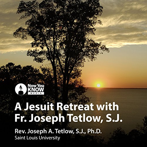 A Jesuit Retreat with Fr. Joseph Tetlow, SJ                   By:                                                                                                                                 Fr. Joseph A. Tetlow SJ PhD                               Narrated by:                                                                                                                                 Fr. Joseph A. Tetlow SJ PhD                      Length: 4 hrs and 45 mins     2 ratings     Overall 5.0