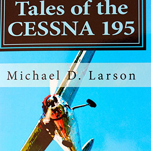 Tales of the Cessna 195  By  cover art