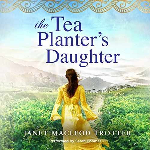The Tea Planter's Daughter audiobook cover art