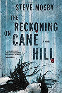 The Reckoning on Cane Hill: A Novel