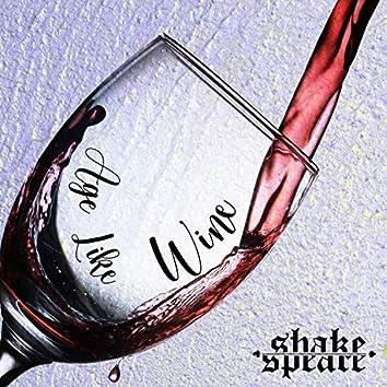 Age Like Wine