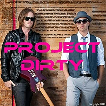 Project Dirty