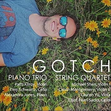 Gotch: Piano Trio & String Quartet