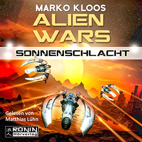Sonnenschlacht     Alien Wars 3              Written by:                                                                                                                                 Marko Kloos                               Narrated by:                                                                                                                                 Matthias Lühn                      Length: 11 hrs and 8 mins     Not rated yet     Overall 0.0