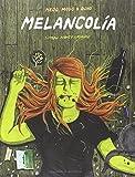 Melancolía (Impronunciables)