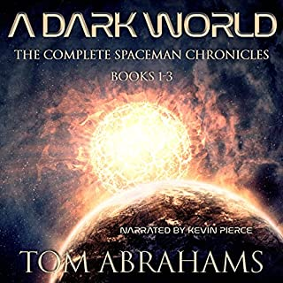 A Dark World: The Complete SpaceMan Chronicles audiobook cover art