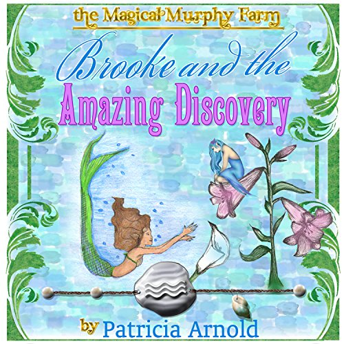 Brooke and the Fairy Amazing Discovery audiobook cover art
