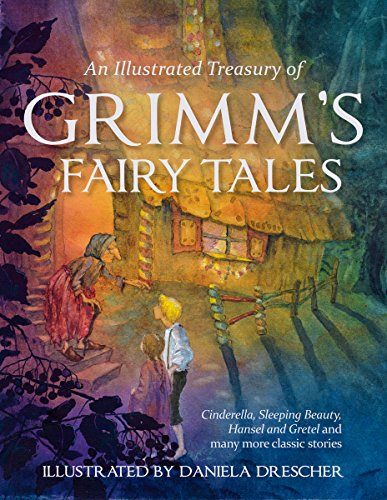 top 10 daniela still books A treasure trove of Grimm's story illustrations: Cinderella, Sleeping Beauty, Hansel, Gretel …