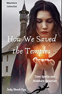 How We Saved the Temples