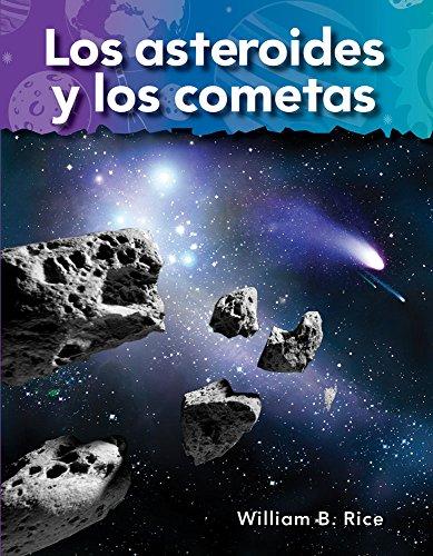 Los Asteroides Y Los Cometas (Asteroids and Comets) (Spanish Version) (Vecinos En El Espacio (Neighbors in Space))