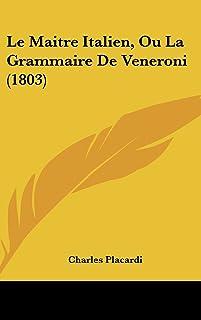 Le Maitre Italien, Ou La Grammaire de Veneroni (1803)