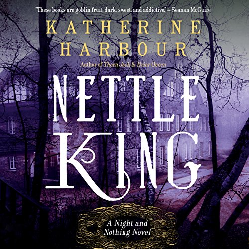 Nettle King audiobook cover art