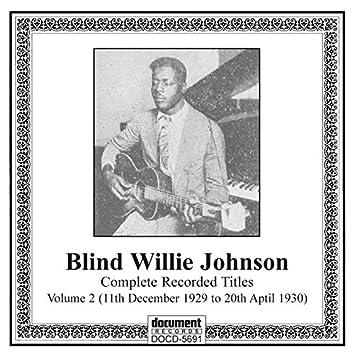 Blind Willie Johnson, Vol. 2 (1929-1930)