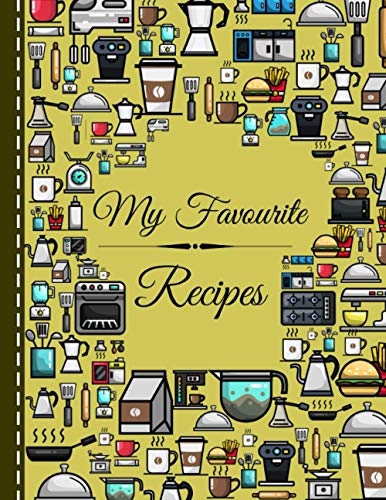 My Favourite Recipes: recipe book for own recipes   recipe book to write in   write your own recipe book   blank cookbook   my recipe book   recipe notebook   100 pages for 100 Recipes!
