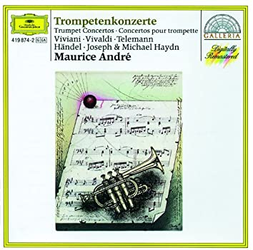 Viviani / Vivaldi / Telemann / Handel / Joseph & Michael Haydn: Trumpet Concertos