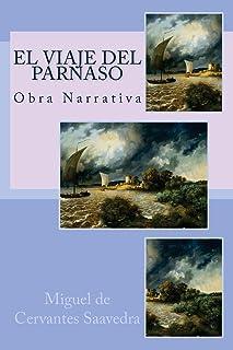 El Viaje del Parnaso: Novela Ejemplar