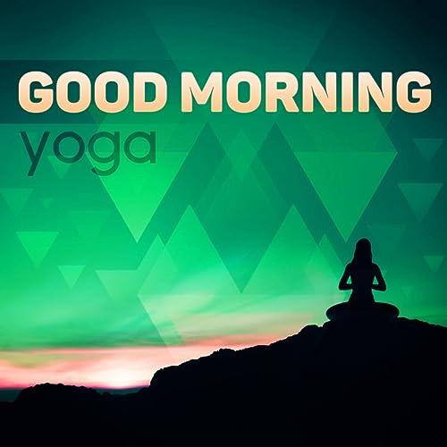 Good Morning Yoga by Yoga Positions Academy on Amazon Music ...