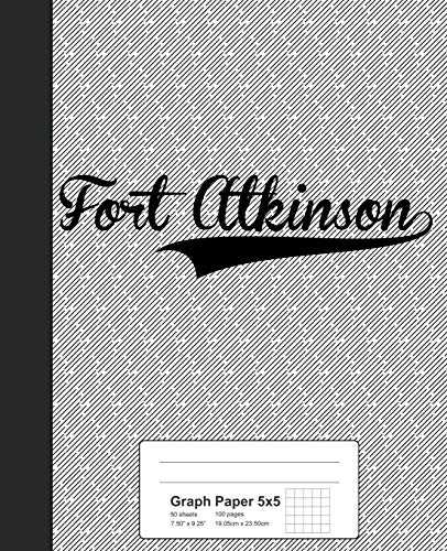Graph Paper 5x5: FORT ATKINSON Notebook (Weezag Graph Paper 5x5 Notebook)