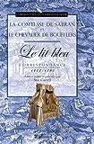 Le Lit bleu - Correspondance 1777-1785