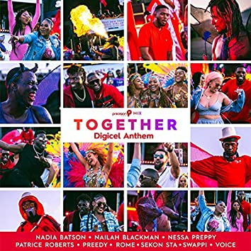 Together (Digicel Anthem) (Precision Productions Mix)