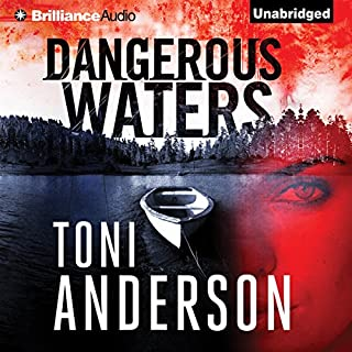 Dangerous Waters                   By:                                                                                                                                 Toni Anderson                               Narrated by:                                                                                                                                 Emily Beresford                      Length: 10 hrs and 54 mins     5 ratings     Overall 4.8